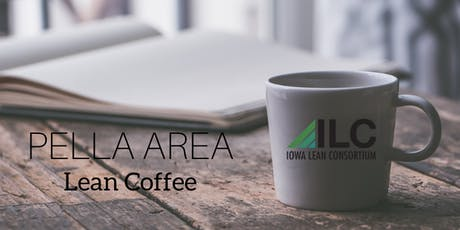 Pella Area Lean Coffee  tickets