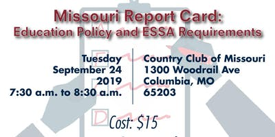 Missouri's Report Card and ESSA Requirements - Columbia Forum