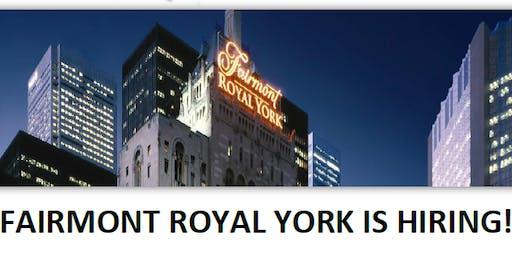 HIRING EVENT: Fairmont Royal York Hotel