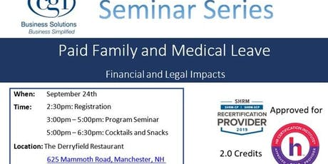 CGI Seminar Series - PFMLA: The Legal and Financial Impact for MA and Non MA Based Employers tickets