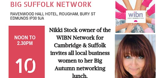 WOMEN IN BUSINESS NETWORK PRESENTS THE BIG AUTUMN NETWORK