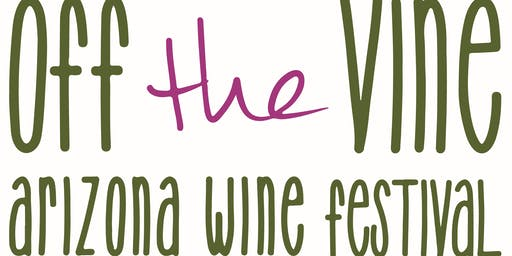 Off the Vine Arizona Wine Festival 2020