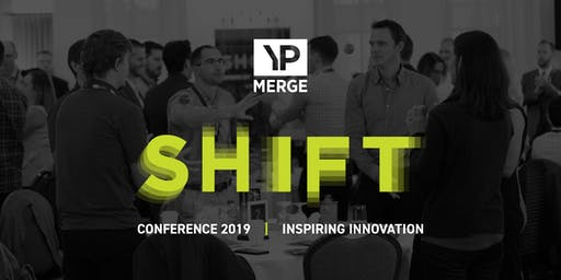SOLD OUT - SHIFT 2019: Inspiring Innovation (Staying Relevant in a Changing Industry)