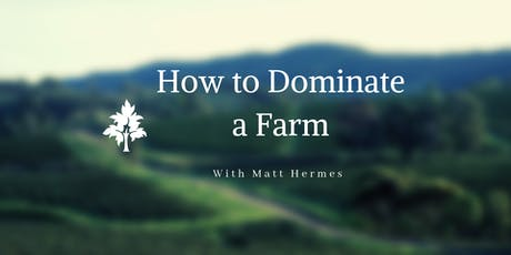 How To Dominate a Farm tickets