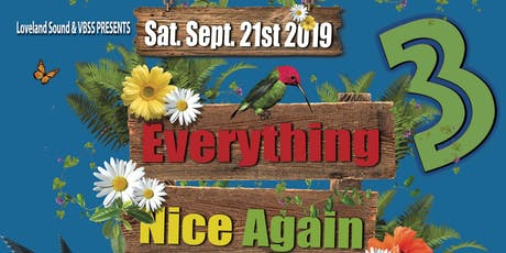 Everything Nice Again 3 tickets