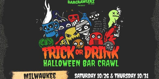 Trick or Drink: Milwaukee Halloween Bar Crawl (2 Days)
