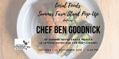 Local Foods + Summer House Santa Monica Farm Stand Pop-Up Dinner tickets