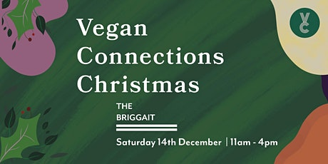 A Vegan Connections Christmas 2019 tickets