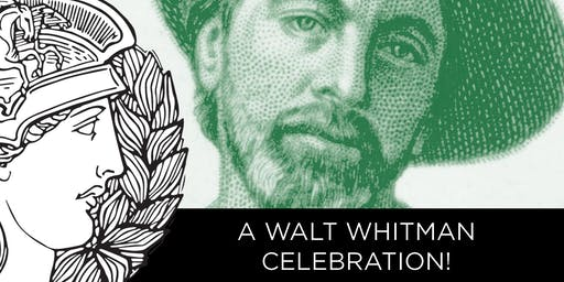 A WALT WHITMAN CELEBRATION!