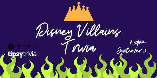 Disney Villains Trivia - Sept 17, 7:30pm - The Taphouse Coquitlam