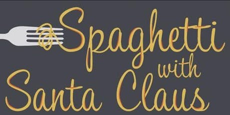 Spaghetti with Santa! tickets