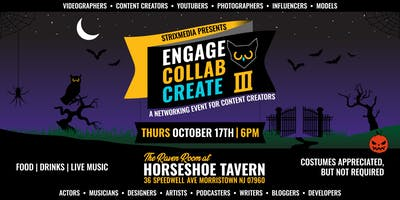 Engage//Collab//Create III: A Networking Event for Content Creators