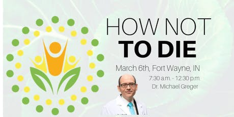 Dr. Michael Greger - How Not to Die tickets