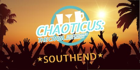 Chaoticus: The Crawl - End of Summer Bash tickets