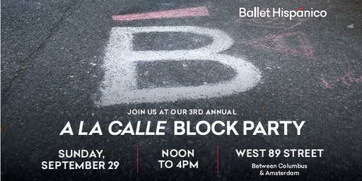 Ballet Hispánico Hispanic Heritage Month: A La Calle Block Party 2019