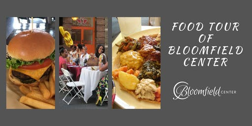 Bloomfield Center Alliance presents: A Food Tour of Bloomfield Center