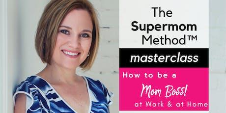 The Supermom Method Masterclass tickets