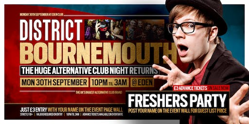 DISTRICT Bournemouth // The Freshers Relaunch Party // 30th Sept @ Eden