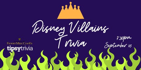 Disney Villains Trivia - Sept 25, 7:30pm - Fionn MacCool's tickets