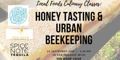 Local Foods Culinary Classes:  Honey Tasting & Urban Beekeeping with The Roof Crop tickets