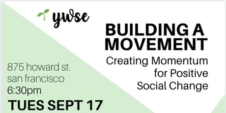 Building a Movement: Creating Momentum for Positive Social Change tickets