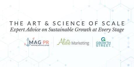 The Art & Science of Scale: Expert Advice on Sustainable Growth at Every Stage tickets