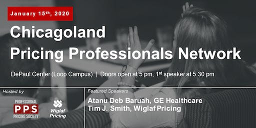 Chicagoland Pricing Professionals Network, January 2020 - Featuring Atanu Deb Baruah of GE Healthcare