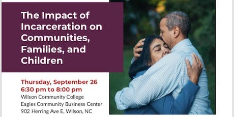 The Impact of Incarceration on Communities, Families, & Children tickets