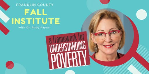 Franklin County Fall Institute with Dr. Ruby Payne