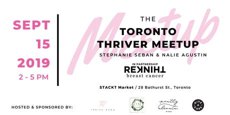 TORONTO THRIVER MEETUP: Welcoming ALL Breast Cancer Thrivers tickets
