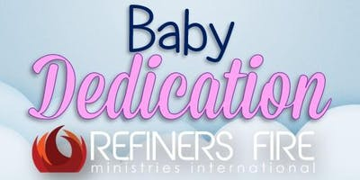 Baby Dedication at Refiner's Fire Ennis - July
