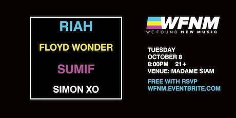 WE FOUND NEW MUSIC 10/8: RIAH, FLOYD WONDER, SUMIF, SIMON XO tickets