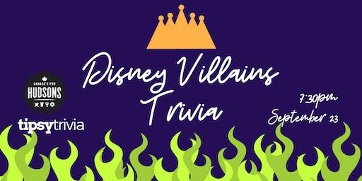 Disney Villains Trivia - Sept 23, 7:30pm - Hudsons Shawnessy