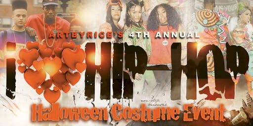 ArtbyRice's 4th Annual I LOVE HIP HOP Costume Event