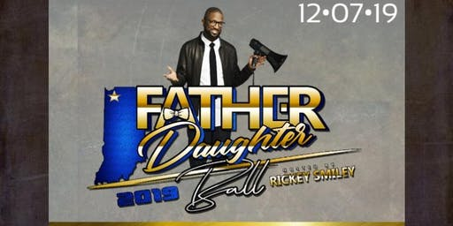 "RICKEY SMILEY HOSTS: Father/Daughter Ball 2019 ""Red Carpet Affair"""
