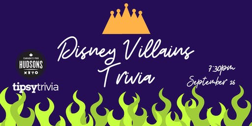 Disney Villains Trivia - Sept 26, 7:30pm - Hudsons Red Deer