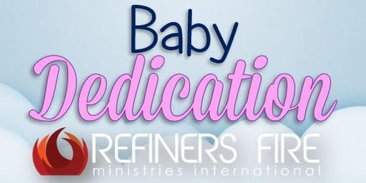 Baby Dedication at Refiner's Fire Eustace - July