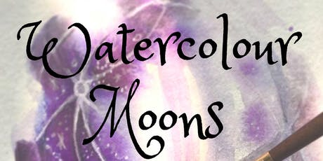 Watercolour Moons Workshop tickets
