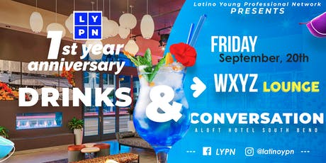 1st Year Anniversary Latino Young Professional Network tickets