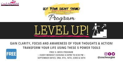 Level UP! Gain Clarity, Focus and Awareness... (Part 5 of 5)