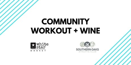 Community Workout and Wine tickets