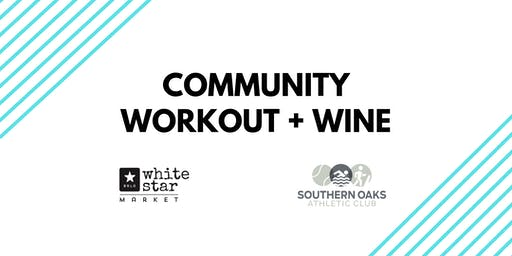Community Workout and Wine