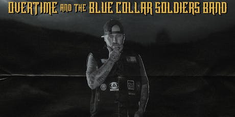 OverTime w/The Blue Collar Soldiers Band in Madison, WI tickets