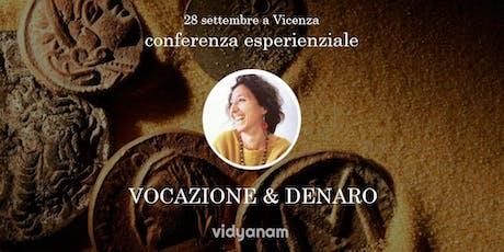 Conferenza Vocazione & Denaro - Dafna Moscati a Vicenza biglietti