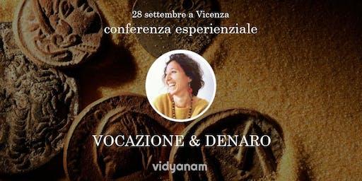 Conferenza Vocazione & Denaro - Dafna Moscati a Vicenza