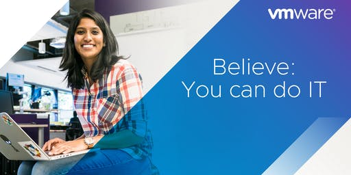 Believe: You can do IT- 3rd/4th Year Female University Students