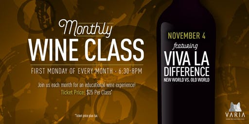 Viva La Difference | Old World vs. New World - Wine Workshop