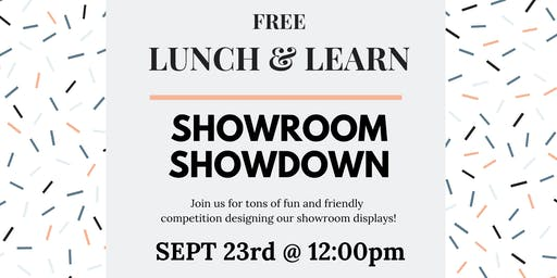 Showroom Showdown Lunch & Learn