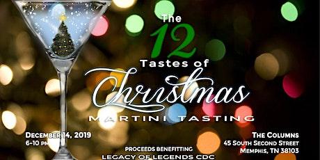 4th Annual 12 Tastes of Christmas - Martini Tasting tickets