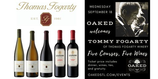 Dinner with Thomas Fogarty Wines at OAKED